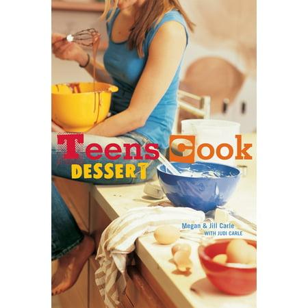 - Teens Cook Dessert