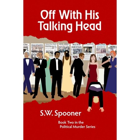 Off His Head - Off With His Talking Head - eBook