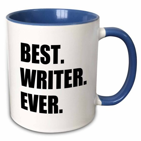 3dRose Best Writer Ever fun job pride gift for worlds greatest writing worker - Two Tone Blue Mug,