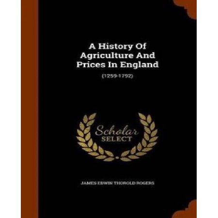 A History of Agriculture and Prices in England: (1259-1792) - image 1 de 1