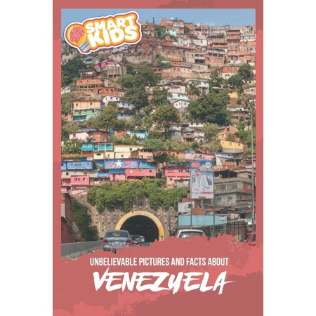 Unbelievable Pictures and Facts About Venezuela (Paperback) ()