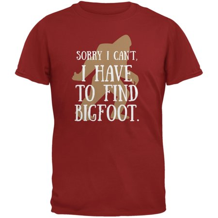 Have To Go Find Bigfoot Cardinal Red Adult (Adult Cardinal Red T-shirt)