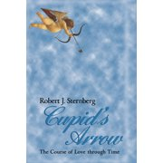 Cupid's Arrow: The Course of Love Through Time (Hardcover)