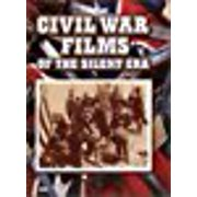 Civil War Films of the Silent Era by