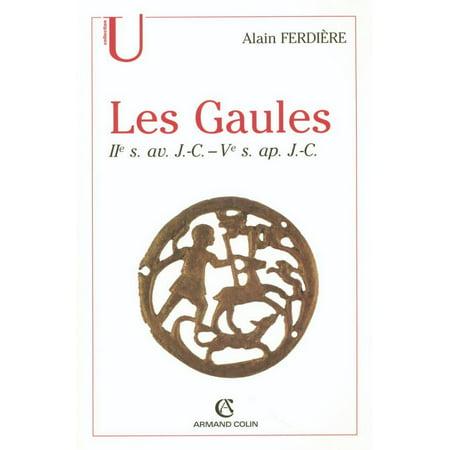 Les Gaules : Provinces des Gaules et Germanies, Provinces Alpines - eBook