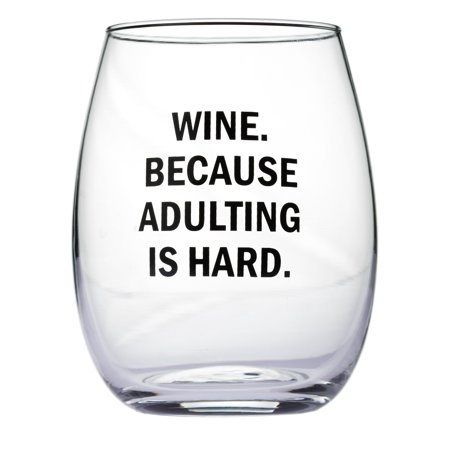 Wine Because Adulting Is Hard Stemless Wine Glass
