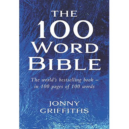 The 100 Word Bible: The world's best-selling book - in 100 pages fo 100 words -