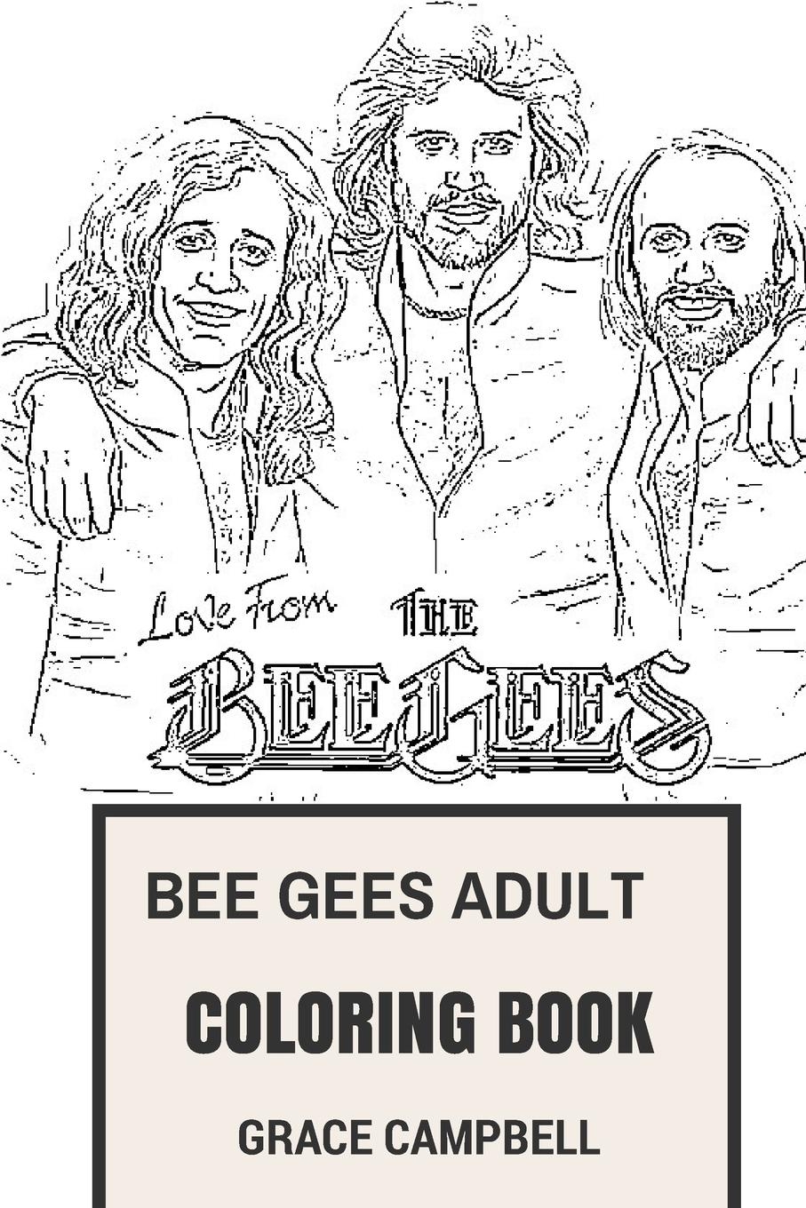 Bee Gees Adult Coloring Book Brothers Gibb And Soft Rock Classical Icons And Prodigy Artists Inspired Adult Coloring Book Paperback Walmart Com Walmart Com
