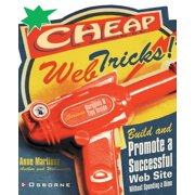 Cheap Web Tricks! Build and Promote a Successful Web-Site Without Spending a Dime (Paperback)