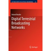 Lecture Notes in Electrical Engineering: Digital Terrestrial Broadcasting Networks (Paperback)