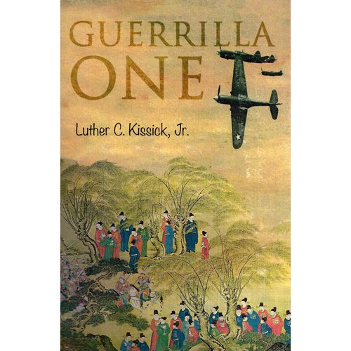 Guerrilla One: In Operations Behind Japanese Lines