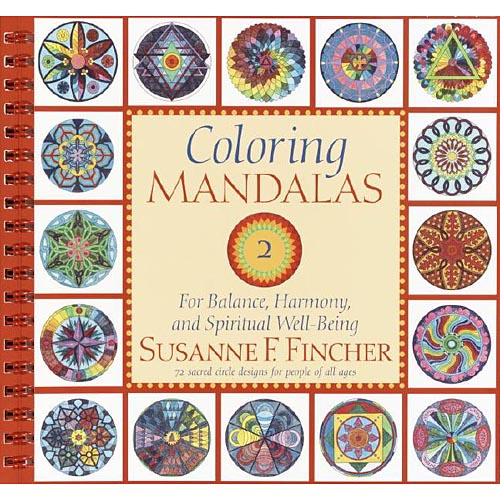 Coloring Mandalas Adult Coloring Book: For Balance, Harmony, and Spiritual Well-being