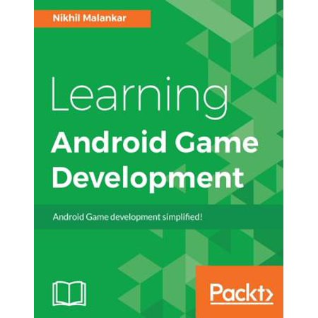 Learning Android Game Development - eBook (Best Way To Learn Android Game Programming)
