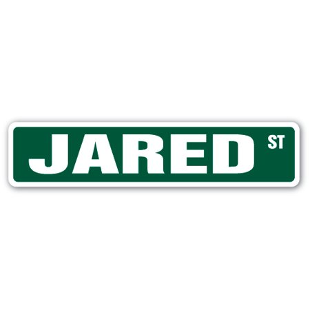 JARED Street Sign Childrens Name Room Sign | Indoor/Outdoor |  24
