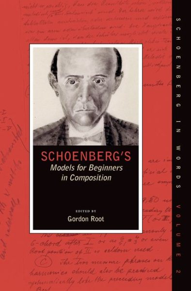 Schoenberg's Models for Beginners in Composition by