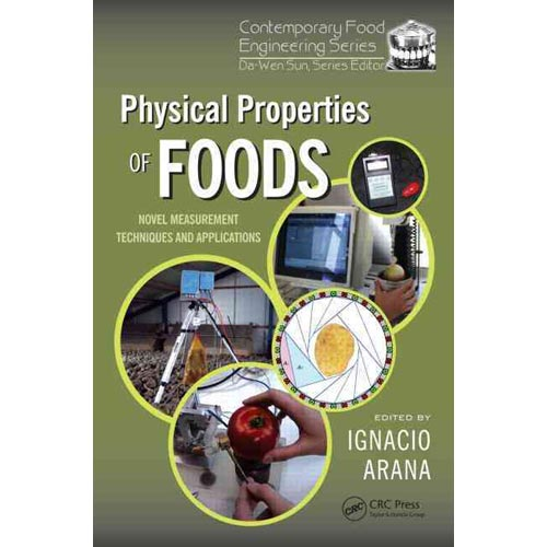 Physical Properties of Foods: Novel Measurement Techniques and Applications