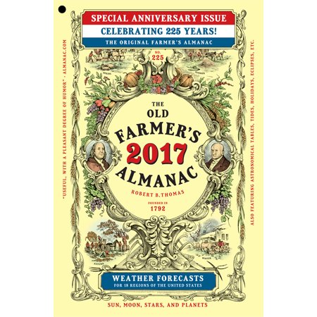 The Old Farmer's Almanac 2017 : Special Anniversary Edition