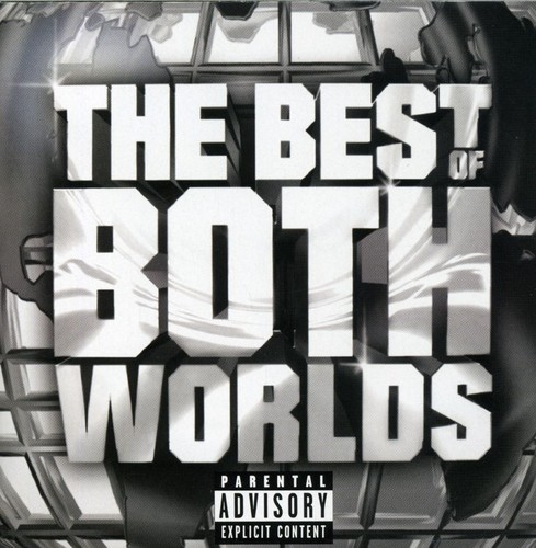 The Best Of Both Worlds (CD) (explicit)