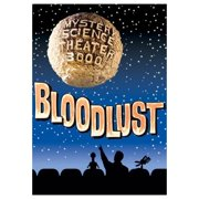 Mystery Science Theater 3000: Bloodlust! (1994) by