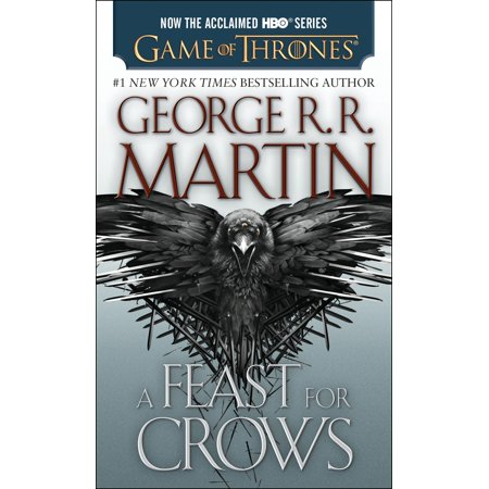 A Feast For Crows  Hbo Tie In Edition   A Song Of Ice And Fire  Book Four