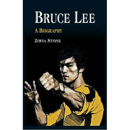 Bruce Lee : A Biography (Best Bruce Lee Biography)