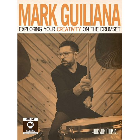 Hal Leonard Mark Guiliana – Exploring Your Creativity on ...