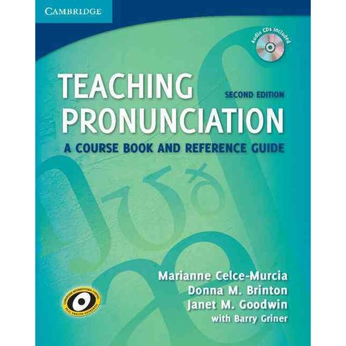 Teaching Pronunciation: A Course Book and Reference Guide