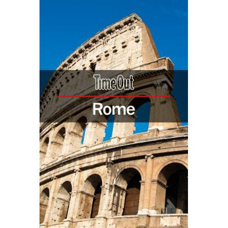 Time Out Rome City Guide : Travel Guide