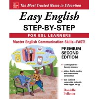 Easy English Step-By-Step for ESL Learners, Second Edition (Edition 2) (Paperback)