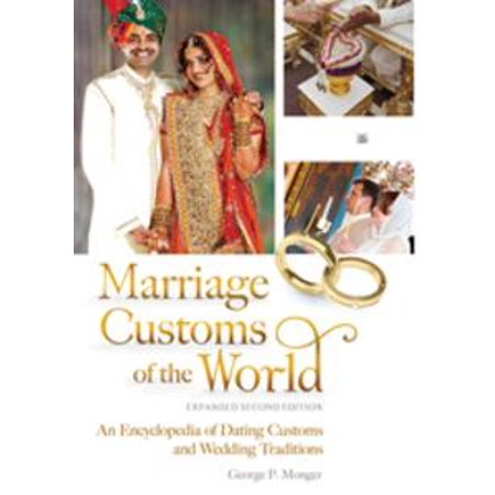 Marriage Customs of the World: An Encyclopedia of Dating Customs and  Wedding Traditions, 2nd Edition [2 volumes] - eBook