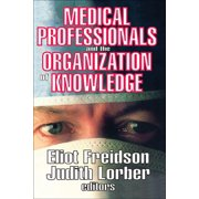Medical Professionals and the Organization of Knowledge - eBook
