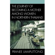 Journey of Becoming a Mother Among Women in Northern Thailand