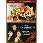 La Ambicion & Poder: Nada Personal   El Candidato (Spanish) by