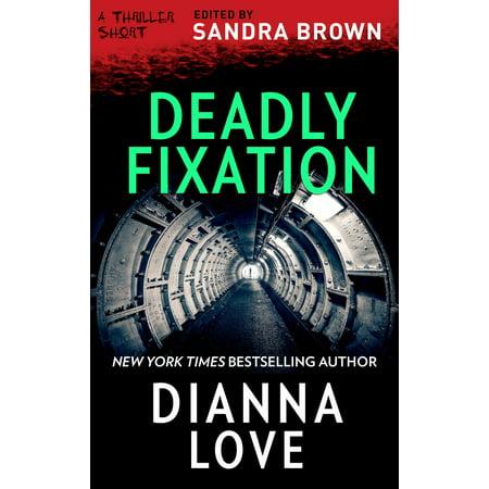 Deadly Fixation - eBook