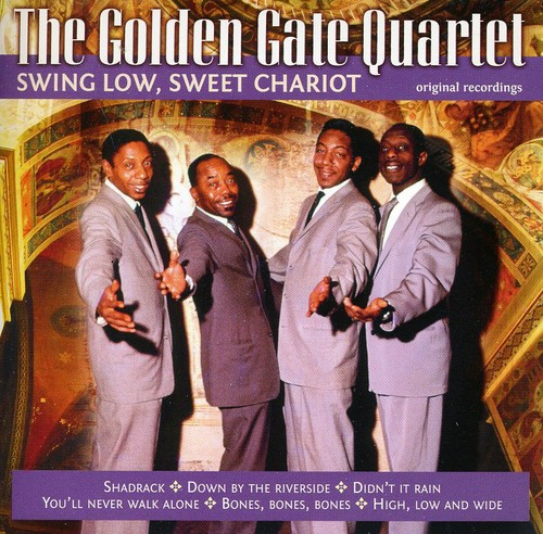 Golden Gate Quartet Sing Low Sweet Chariot [CD] by