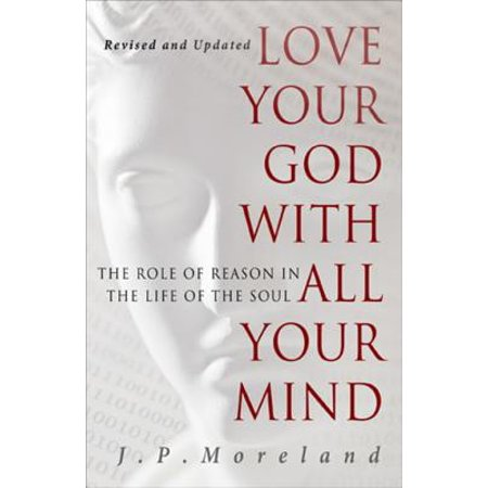 Love Your God with All Your Mind - eBook (Love The Lord Your God With All)