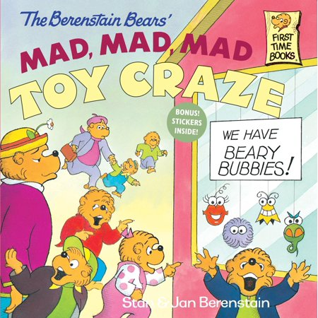 - The Berenstain Bears' Mad, Mad, Mad Toy Craze