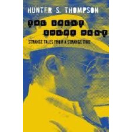 The Great Shark Hunt: Strange Tales from a Strange Time (Gonzo Papers Vol 1) (Paperback) - Paper Shark