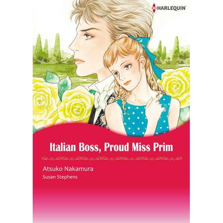 Miss Italian - ITALIAN BOSS, PROUD MISS PRIM (Harlequin Comics) - eBook