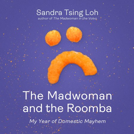 The Madwoman and the Roomba (Audiobook)