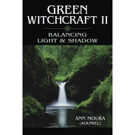 Green Witchcraft II (Witchcraft Catalogs)