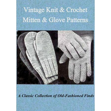 Vintage Knit & Crochet Mitten & Glove Patterns - - Vintage Knitting Pattern Book