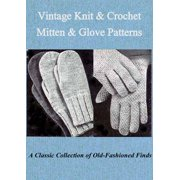 Vintage Knit & Crochet Mitten & Glove Patterns - eBook