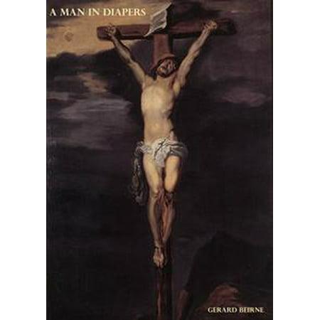 A Man In Diapers - eBook ()