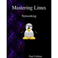 Mastering Linux - Networking