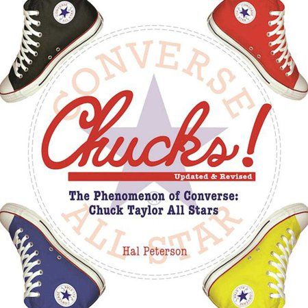 Chucks! : The Phenomenon of Converse: Chuck Taylor All Stars Chuck Taylor Flame