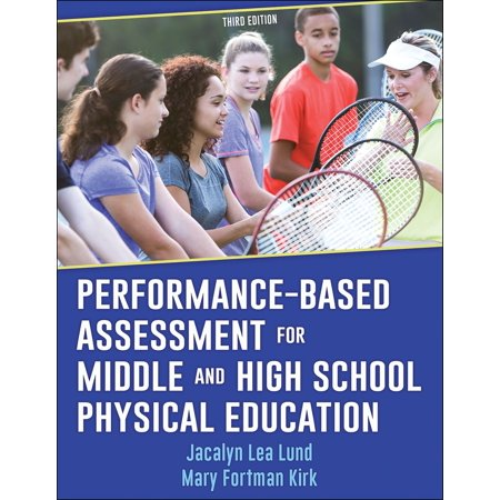 Performance-Based Assessment for Middle and High School Physical Education -