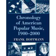 Chronology of American Popular Music, 1900-2000 - eBook