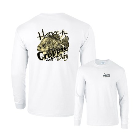 Crappie Long Sleeve T-Shirt Have A Crappie Day