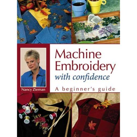 Machine Embroidery With Confidence: A Beginners Guide